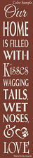 """Joanie 24"""" Vertical Stencil Our Home Love Kiss Wagging Tail Wet Nose Porch Sign"""