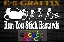 Anti Stick Family Run You Stick Bastards Smart Car vinyl decal car boat atv bike