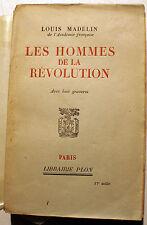 REVOLUTION FRANCAISE/LES HOMMES DE LA../L.MADELIN/PLON/1928/8 GRAVURES