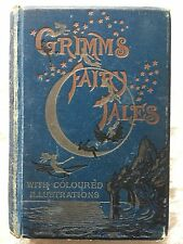 Grimm's Fairy Tales Circa 1890 Rare Illustrated Beautiful Edition