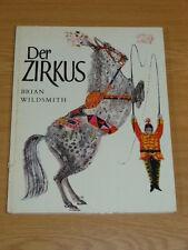 Buch Kinderbuch Wildsmith Der Zirkus Atlantis 1970 Manege Artisten Tiere Clowns