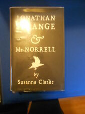 JONATHAN STRANGE AND MR NORREL:  SIGNED FIRST EDITION FIRST PRINT:  PRISTINE