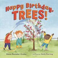 Happy Birthday, Trees! (Tu B'Shevat) by Karen Rostoker-Gruber Book The Fast Free