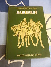 GARIBALDI  i grandi della storia Mondadori