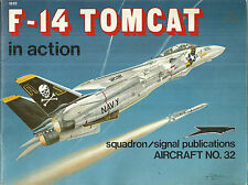 F-14 Tomcat  in Action Aircraft Number 32 Squadron/Signal Publications
