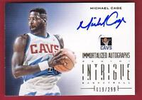 MICHAEL CAGE 2012-13 PANINI INTRIGUE IMMORTALIZED AUTO #019/299 CAVALIERS