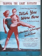 Tripping the Light Fantastic 1952 Wish You Were Here Sheet Music