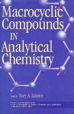 Macrocyclic Compounds in Analytical Chemistry (Chemical Analysis: A-ExLibrary