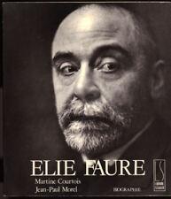COURTOIS & MOREL, ELIE FAURE BIOGRAPHIE