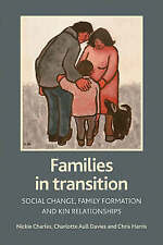 Families in Transition: Social Change, Family Formation and Kin Relationships, N