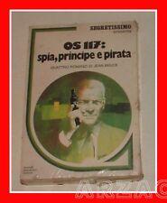 Segretissimo OS117 SPIA  PRINCIPE E PIRATA 4 romanzi di Jan Bruce BLISTERATO '79