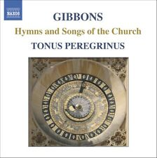 Tonus Pregrinus - Orlando Gibbons: Hymns and Songs of the Church