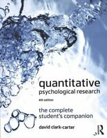 Quantitative Psychological Research The Complete Student's Comp... 9781138226180