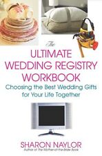 The Ultimate Wedding Registry Workbook: Choosing t