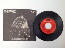 THE WHO: 5:15 / I'm One - 1979 - Vinyl 45 Single - NM