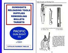 Pacific Gun Sight Co. c1931 (Reloading, Guns, sights, Etc) Catalog