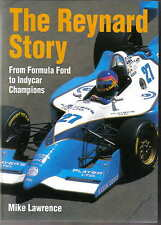 Reynard Story - Formula Ford to Indycar Champions by Mike Lawrence Pub. PSL 1997