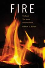 Fire: The Spark That Ignited Human Evolution (Hardback or Cased Book)