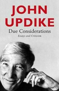 Due Considerations: Essays and Criticism.