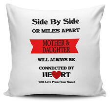 Personalised fianco a fianco o miglia di distanza Madre e figlia... Cuscino 40cm x 40cm