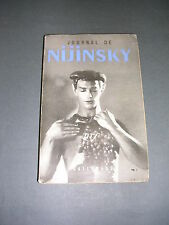 Nijinsky Danse Ballet Solpray journal de Nijinsky Gallimard 1953