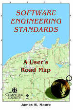 NEW Software Engineerng Standards: A User's Road Map by James W. Moore