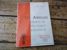 APICULTURE LES ABEILLES SOURCE DE JOUVENCE VITALITE CAILLAS POLLEN GELEE ROYALE