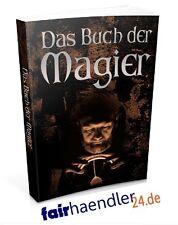DAS BUCH DER MAGIER Esoterik Rituale Liebe Geld SCHWARZE MAGIE eBook E-LIZENZ