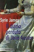 Il diario perduto di Jane Austen - Syrie James - come nuovo