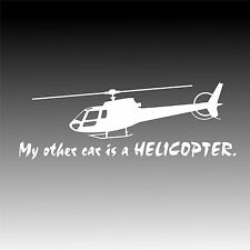 My other car is a Helicopter with AStar Decal Eurocopter Pilot Sticker
