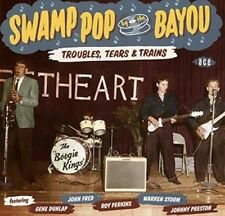 Swamp Pop by The Bayou Troubles Tears & Trains Various Artists Audio CD