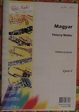 """Partition pour violon et piano, """"Magyar"""" de thierry Muller"""