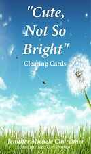 Cute, Not So Bright Clearing Cards