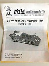 1/43 KIT ART. 637: FERRARI 512 S Coupe DAYTONA 1970 ANDRETTI-FDS versione Multi