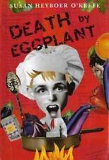 Death by Eggplant by Susan Heyboer O'Keefe