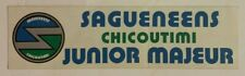 1970's Chicoutimi Saguenéens Logo Bumper Sticker / Decal QMJHL