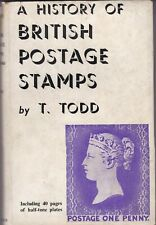 A History Of British Postage Stamps By Todd 1949