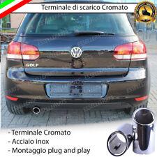 TERMINALE SCARICO CROMATO LUCIDO TONDO ACCAIO INOX VW GOLF 6 VI SCARICO SINGOLO