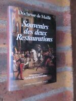 Duchesse de Maillé Souvenirs des deux restaurations Perrin 1984
