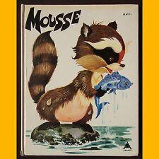 MOUSSE l'histoire d'un raton laveur Matal 1973