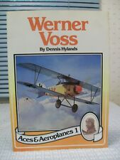 Werner Voss: The Last Hussar - by Dennis Hylands - Aces & Aeroplanes 1 - WWI