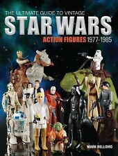 The Ultimate Guide to Vintage Star Wars Action Figures 1977-1985 New Book