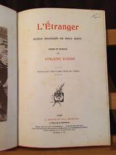 D'Indy L'étranger partition chant piano volume relié éditions Durand