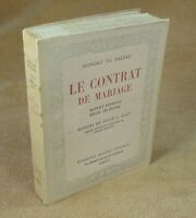 BALZAC - LE CONTRAT DE MARIAGE / WILLY G.HOLT  - ED. ALBERT GUILLOT 1947