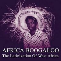 VA - AFRICA BOOGALOO: THE LATINIZATION OF WEST AFRICA NEW VINYL RECORD