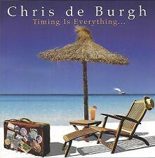 CHRIS DE BURGH / TIMING IS EVERYTHING * NEW CD * NEU *