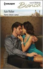 Honor, deseo y amor: (Honor, Desire and Love) (Harlequin Bianca)-ExLibrary