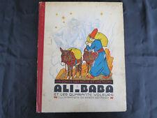 Album Jeunesse ! Ali-Baba et les quarante voleurs ! 1945 ! C49