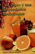 Los Jugos y sus Propiedades Medicinales (Spanish Edition)