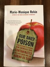 Our Daily Poison : From Pesticides to Packaging, How Chemicals Have Contaminated